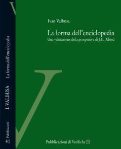 La forma dell'enciclopedia. Una valutazione della prospettiva di J.H. Alsted