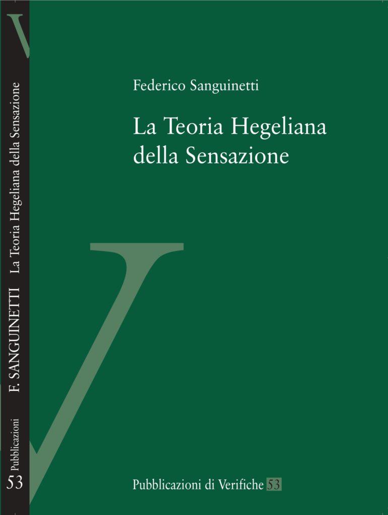 La Teoria Hegeliana della Sensazione