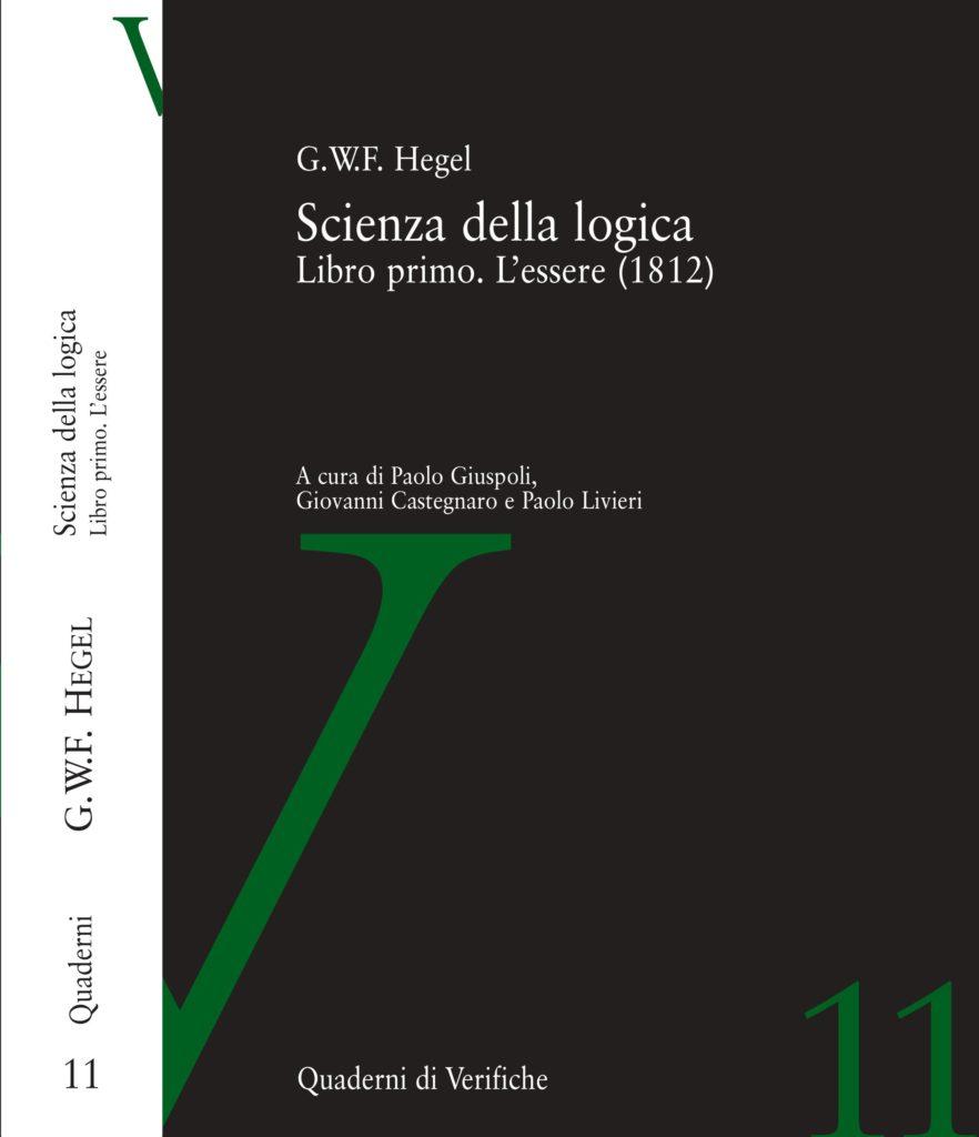 Scienza della logica. Libro primo. L'essere (1812)