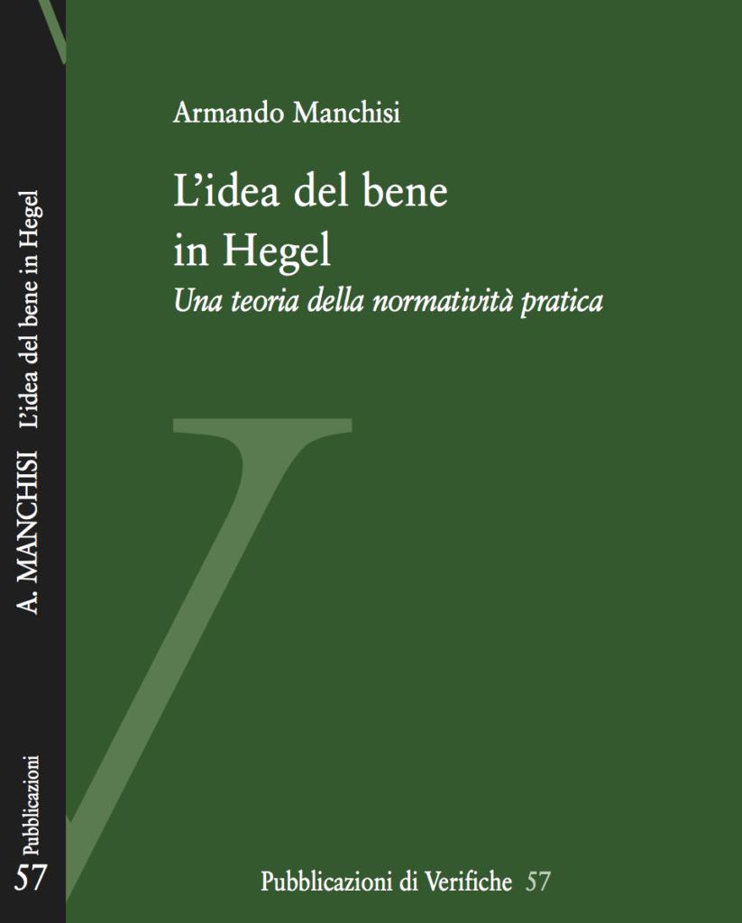 L'idea del bene in Hegel. Una teoria della normatività pratica